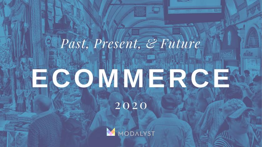 E-Comerce 2020: Pasado, Presente y Futuro