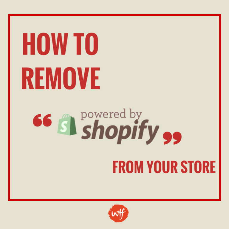 ¡Cómo eliminar Powered By Shopify en 6 simples pasos!