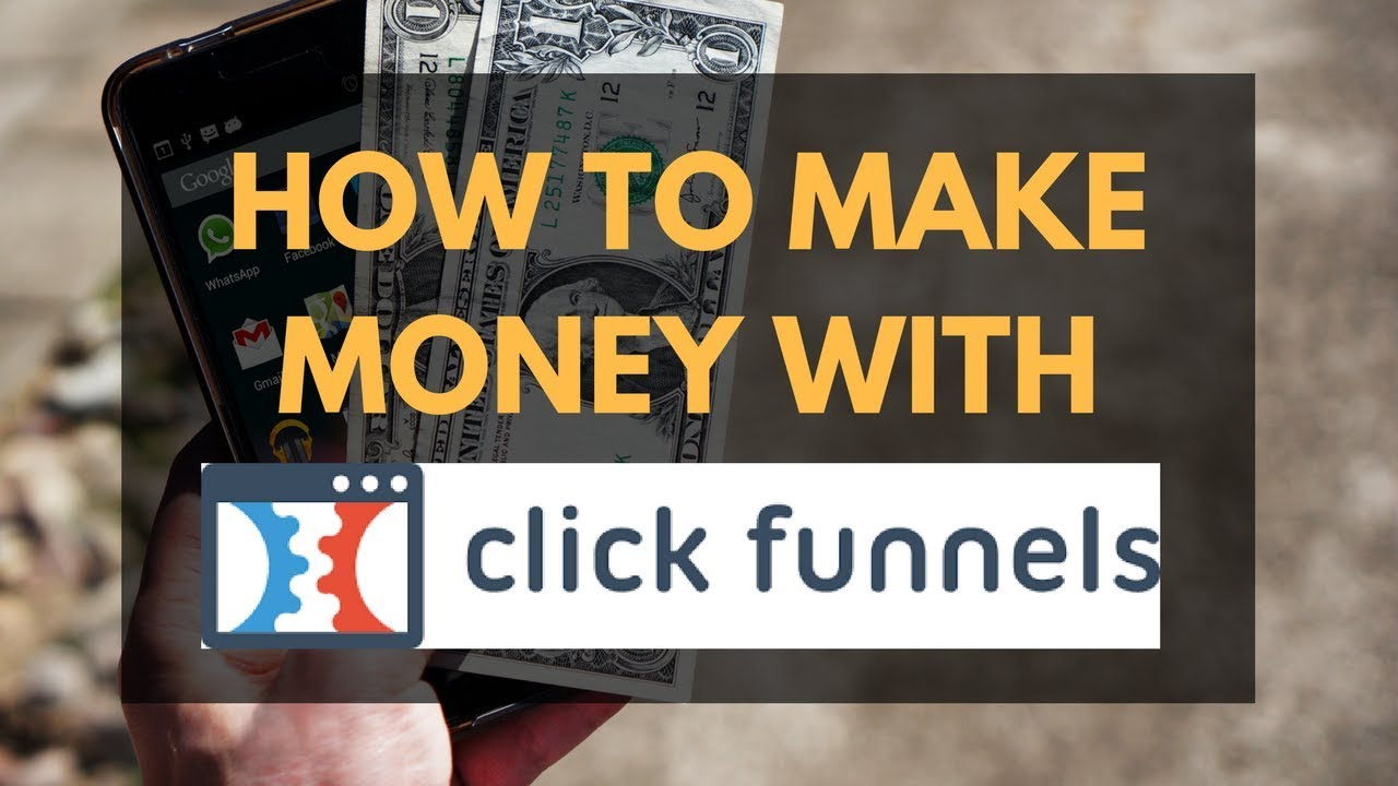 Cómo ganar dinero con Clickfunnels paso a Paso