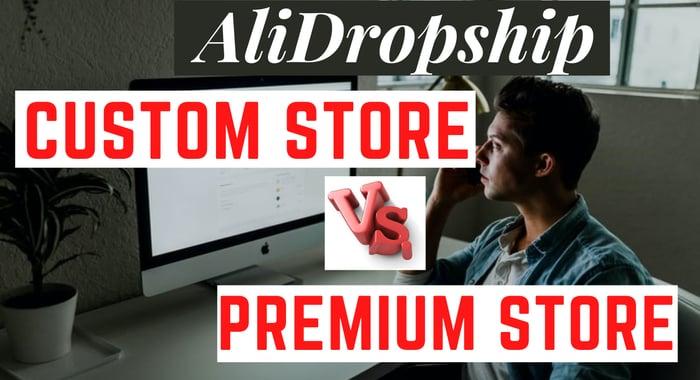 Tienda personalizada AliDropship Vs Tienda Premium Vs Tienda establecida